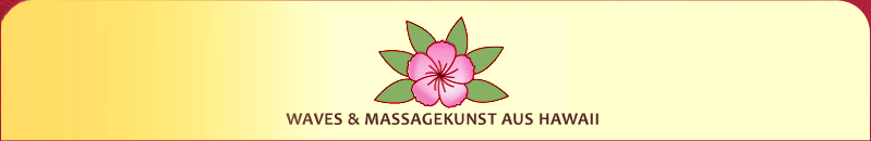 waves & massagekunst aus hawaii